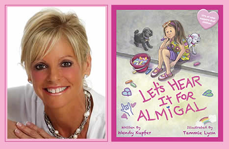 "Wendy Kupfer Author of ""Let's Hear it For Almigal"""